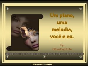 Um piano uma melodia voc e eu By