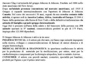JanssenCilag unazienda del gruppo Johnson Johnson Fondata nel