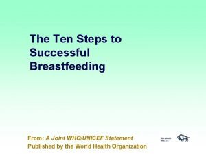 The Ten Steps to Successful Breastfeeding From A