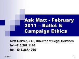Ask Matt February 2011 Ballot Campaign Ethics Matt