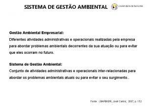 SISTEMA DE GESTO AMBIENTAL Gesto Ambiental Empresarial Diferentes