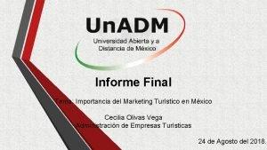 Informe Final Tema Importancia del Marketing Turstico en