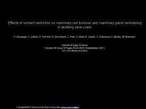 Effects of nutrient restriction on mammary cell turnover