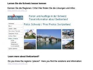 Lernen Sie die Schweiz besser kennen Kennen Sie