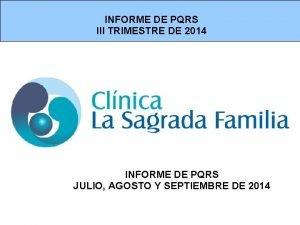 INFORME DE PQRS III TRIMESTRE DE 2014 INFORME