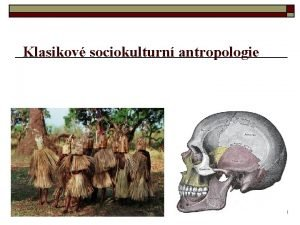 Klasikov sociokulturn antropologie Literatura Zkladn literatura Benedictov R