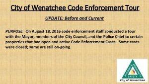 City of Wenatchee Code Enforcement Tour UPDATE Before