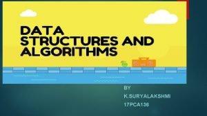 Data Structrue BY K SURYALAKSHMI 17 PCA 136