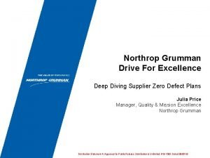 Northrop Grumman Drive For Excellence Deep Diving Supplier