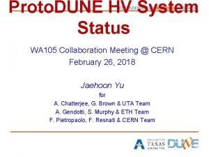 Proto DUNE HV System Status WA 105 Collaboration