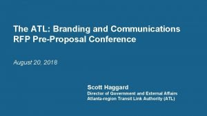 The ATL Branding and Communications RFP PreProposal Conference