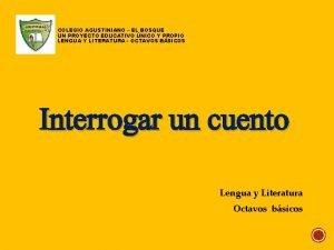 COLEGIO AGUSTINIANO EL BOSQUE UN PROYECTO EDUCATIVO NICO