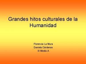 Grandes hitos culturales de la Humanidad Florencia La