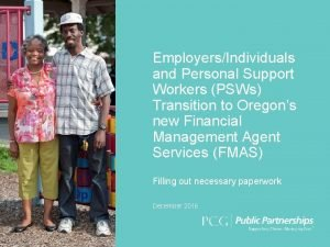 EmployersIndividuals and Personal Support Workers PSWs Transition to