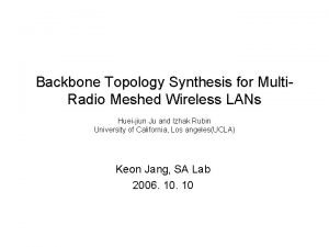 Backbone Topology Synthesis for Multi Radio Meshed Wireless