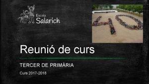 Reuni de curs TERCER DE PRIMRIA Curs 2017