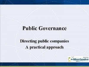 Public Governance Directing public companies A practical approach