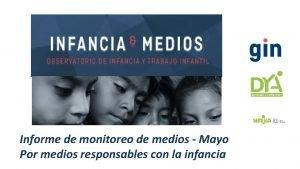Informe de monitoreo de medios Mayo Por medios