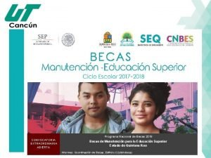 Programa Nacional de Becas 2018 CONVOCATORIA EXTRAORDINARIA ABIERTA