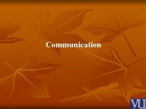 Communication What is communication Factors of Communication Interpersonal