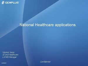 National Healthcare applications Nicanor Isaza ID and Healthcare