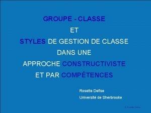 GROUPE CLASSE ET STYLES DE GESTION DE CLASSE