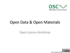 Open Data Open Materials Open Science Workshop more