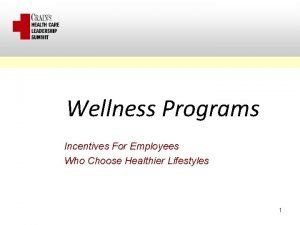 Wellness Programs Incentives For Employees Who Choose Healthier