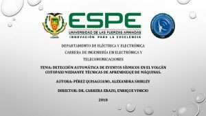 DEPARTAMENTO DE ELCTRICA Y ELECTRNICA CARRERA DE INGENIERA