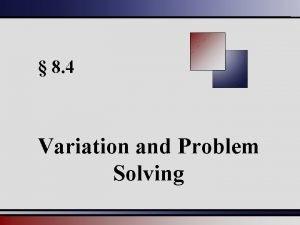 8 4 Variation and Problem Solving Direct Variation