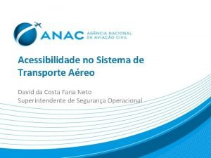 Acessibilidade no Sistema de Transporte Areo David da