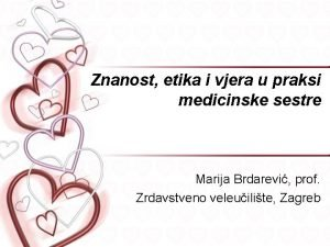 Znanost etika i vjera u praksi medicinske sestre