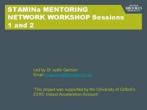 STAMINa MENTORING NETWORKSHOP Sessions 1 and 2 Led