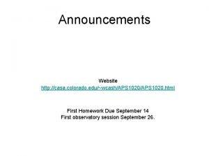 Announcements Website http casa colorado eduwcashAPS 1020 html