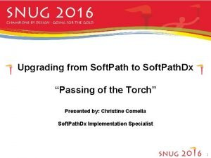 Upgrading from Soft Path to Soft Path Dx
