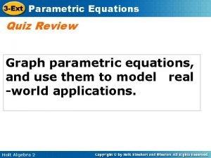 3 Ext Parametric Equations Quiz Review Graph parametric