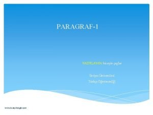 PARAGRAF1 HAZIRLAYAN hseyin aglar Erciyes niversitesi Trke retmenlii