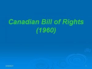 Canadian Bill of Rights 1960 2202021 1 Canadian