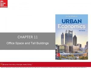 CHAPTER 11 Office Space and Tall Buildings Mc