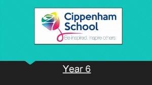 Year 6 Year 6 Teachers Year 6 LSAs