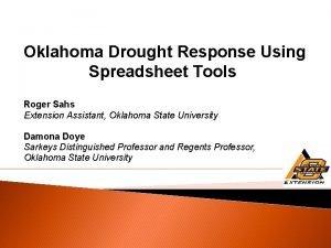 Oklahoma Drought Response Using Spreadsheet Tools Roger Sahs