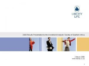 2005 Results Presentation to the Investment Analysts Society