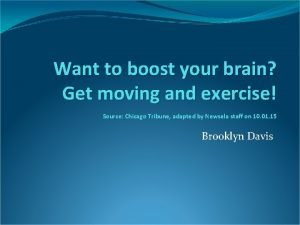 Want to boost your brain Get moving and
