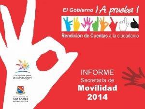 INFORME Secretara de Movilidad 2014 Diseo Sealizacin Vertical