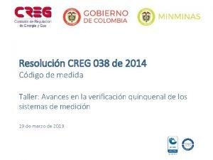 Resolucin CREG 038 de 2014 Cdigo de medida