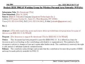 July 2004 doc IEEE 802 15 04 r