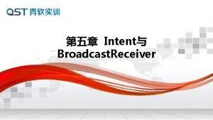 Intent Broadcast Receiver l Intent l Broadcast Receiver