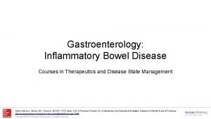 Gastroenterology Inflammatory Bowel Disease Courses in Therapeutics and