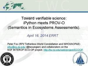 Toward verifiable science i Python meets PROVO Semantics
