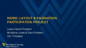 WORD LAYOUT PAGINATION PARTICIPATION PROJECT Lewis Carroll Problem